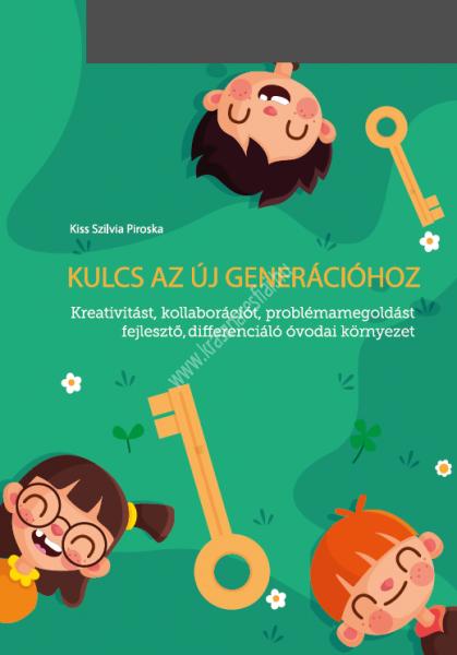 kulcs-az-uj-generaciohoz-kreativitast-kollaboraciot-problemamegoldast-fejleszto-differencialt-ovodai-kornyezet