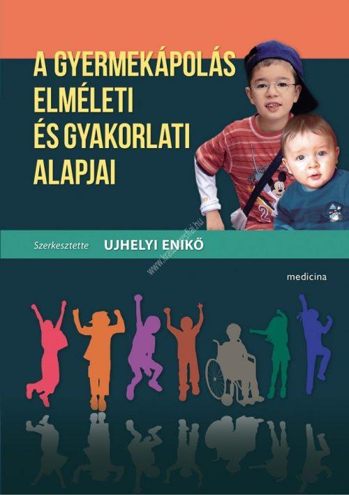 a-gyermekapolas-elmeleti-es-gyakorlati-alapjai