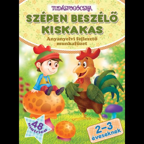 a-szepen-beszelo-kiskakas-anyanyelvi-fejleszto-munkafuzet