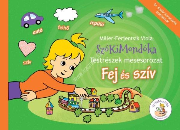 szokimondoka-testreszek-mesesorozat-fej-es-sziv