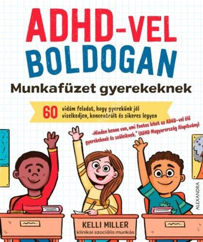 ADHD-vel boldogan. Krasznár és Fiai hiperakativitás könyvek