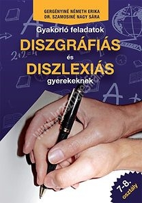 gyakorlo-feladatok-diszgrafias-es-diszlexias-gyerekeknek-7-8-osztaly