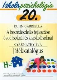 Kuhn Gabriella : A beszédészlelés fejlesztés óvodásoknál és kisiskolásoknál