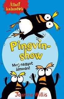 Állati kalandok - Pingvin show