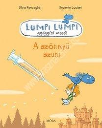 A szörnyű szuri - Lumpi Lumpi gyógyító meséi
