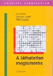 Gervain J. – Pléh Cs. : A láthatatlan megismerés