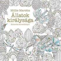 Állatok királysága Kalandos színezőkönyv