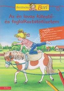 Az én lovas kifestő- és foglalkoztatófüzetem - Barátnőm Bori