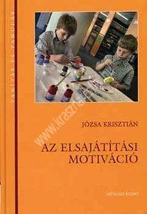 Józsa Krisztián : Az elsajátítási motiváció