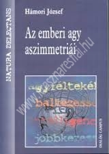 Hámori József : Az emberi agy aszimetriái