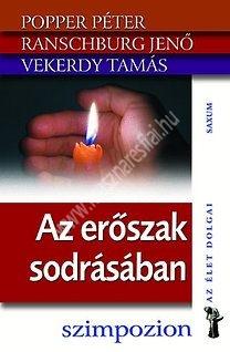 Popper P. - Ranschburg J. - Vekerdy T. : Az erőszak sodrásában