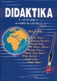 Falus Iván : Didaktika – Elméleti alapok a tanítás tanulásához