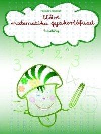 Elõírt matematikai gyakorlófüzet 1. osztály