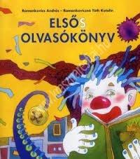 Romankovics A. – Romankovicsné Tóth K. : Elsős olvasókönyv