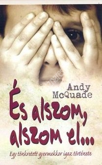 Andy McQuade : És alszom, alszom el…