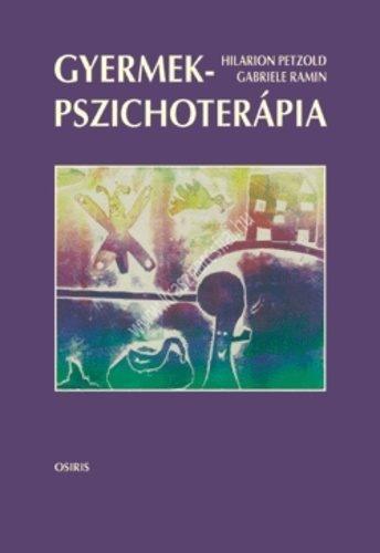 H.Petzold – G.Ramin : Gyermekpszichoterápia
