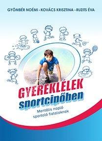 Gyereklélek sportcipőben