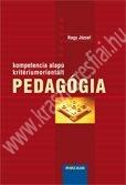 Nagy József : Kompetencia alapú kritériumorientált pedagógia