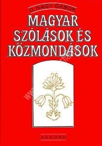 O. Nagy Gábor : Magyar szólások és közmondások