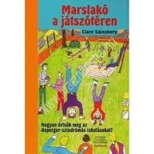marslako-a-jatszoteren-hogyan-ertsuk-meg-az-asperger-szindromas-iskolasokat