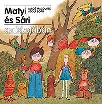 Macourek : Matyi és Sári az iskolában