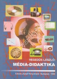 Hegedűs László : Média-didaktika