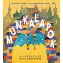 Romankovics A. – Romankovicsné Tóth K. : Munkalapok a harmadikos olvasókönyvhöz