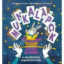 Romankovics A. – Romankovicsné Tóth K. : Munkalapok a másodikos olvasókönyvhöz