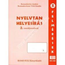 Romankovics A. – Romankovicsné Tóth K. : Nyelvtan, helyesírás 2. osztályosoknak