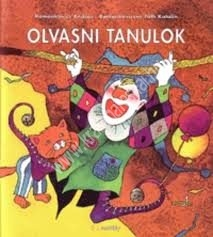 Romankovics A. – Romankovicsné Tóth K. : Olvasni tanulok – 1. osztály első félév