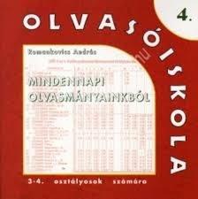 Romankovics András : Olvasóiskola 4. (Mindennapi olvasmányainkból) 3-4. osztályosok részére