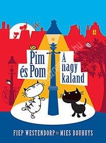 Pim és Pom A nagy kaland