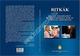 dr. Pogány Gábor - dr. Somogyi Csilla szerk. : Ritkák - Ritka és veleszületett rendellenességgel élők és támogató szervezeteik