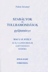 szabalyok-es-tollbamondasok-gyujtemenye-also-tagozatosak-szamara-myagyar-nyelv-helyesiras