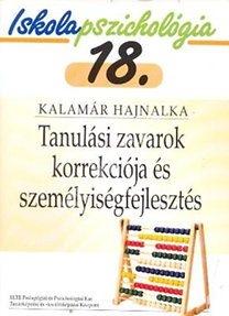 Kalamár Hajnalka : IP.18 Tanulási zavarok korrekciója és személyiségfejlesztés
