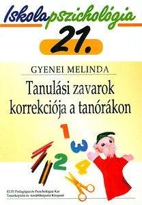 Gyenei Melinda : IP.21 Tanulási zavarok korrekciója tanórákon