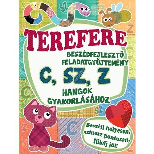 Terefere C, Sz, Z Beszédfejlesztő feladatgyűjtemény