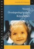Kövér Sándorné dr. : Tantárgyi ismeretek vezető óvodapedagógusok képzéséhez